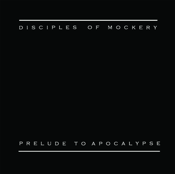 disciples of mockery LP